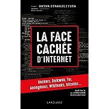 FACE CACHÉE D'INTERNET : HACKERS, DARK NET...