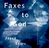 Faxes to God, Joyce Starr, 0060675853