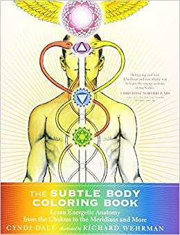 The Subtle Body Coloring Book: Learn Energetic Anatomy--from