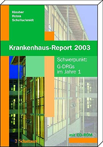 Krankenhaus-Report 2003: Schwerpunkt: G-DRGs im Jahre 1