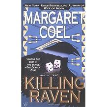 Killing Raven (A Wind River Reservation Myste)