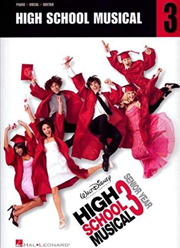 (High School Musical 3: Piano/Vocal/Guitar)