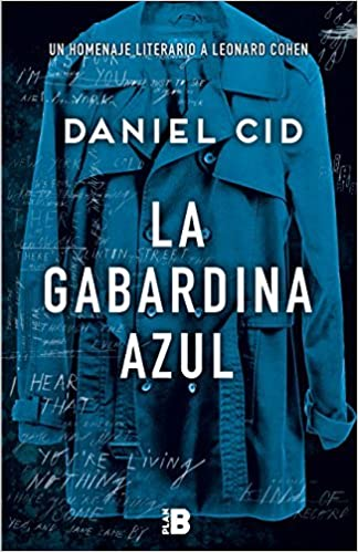La gabardina azul (Spanish Edition): Daniel Cid: 9788417001001: Amazon.com: Books