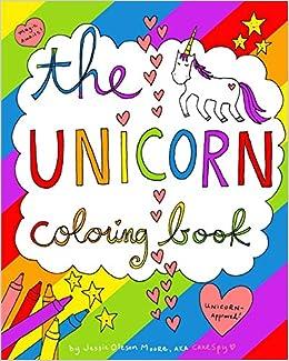 Amazon Com The Unicorn Coloring Book 9781364315597 Moore Jessie Oleson Books