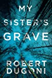 My Sister's Grave (The Tracy Crosswhite Series) - Best Reviews Guide