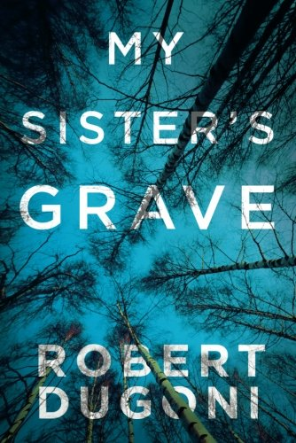 My Sister's Grave (The Tracy Crosswhite Series)