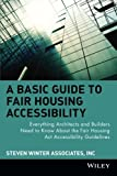 A Basic Guide to Fair Housing Accessibility