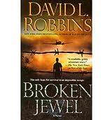 [(Broken Jewel)] [by: David L Robbins]