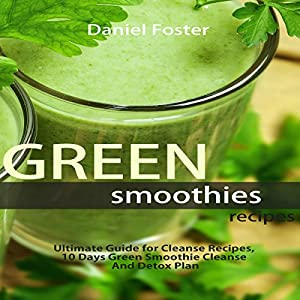 Green Smoothies Recipes Audiobook