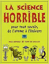 La science horrible