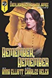 img - for Remember, Remember (A Sherlock Holmes and Lucy James Mystery) (Volume 3) book / textbook / text book