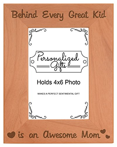 Mother Son Picture Frame Behind Every Great Kid is an Awesome Mom Dad Birth Announcement Gifts Natural Wood Engraved 4x6 Portrait Picture Frame Wood