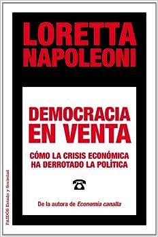 Descargar Libros De (text)o Democracia En Venta: Cómo La Crisis Económica Ha Derrotado La Política Mobi A PDF