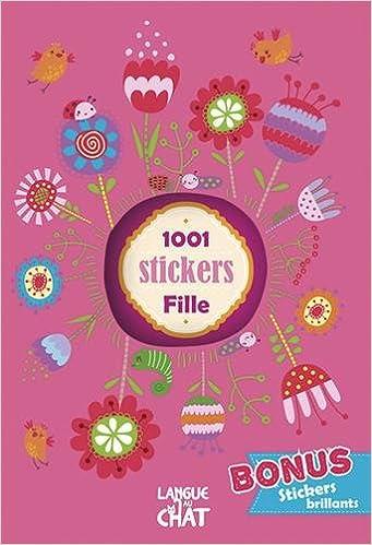 1001 Stickers Fille: Amazon.Co.Uk: Langue Au Chat: 9782806305718