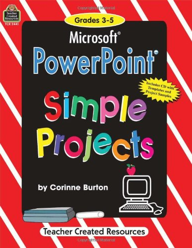 Microsoft Power Point: Simple Projects with CDROM: Corinne