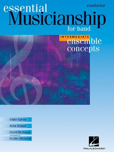 Essential Musicianship for Band - Ensemble Concepts: Intermediate Level - Conductor