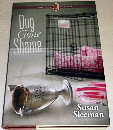 Dog Gone Shame (Creative Woman Mysteries)