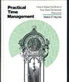 Practical Time Management, Marion E. Haynes, 0878142738
