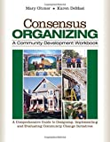 Consensus Organizing 1st Edition