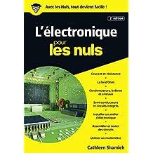 L'électronique pour les Nuls poche, 2e édition (POCHE NULS) (French Edition)