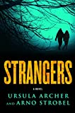 Strangers: A Novel