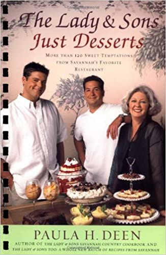 The Lady Sons Just Desserts More Than 120 Sweet Temptations From