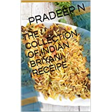 THE COLLECTION OF INDIAN BRIYANI RECEIPE