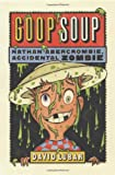 Goop Soup, David Lubar, 0765316366