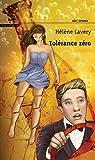 Tolérance zéro par Lavery