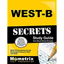 WEST-B Secrets Study Guide: WEST-B Exam Review for the Washington Educator Skills Test-Basic