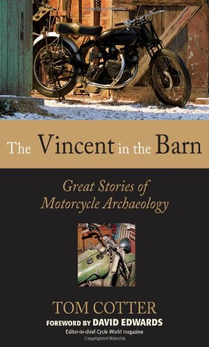 Pdf Transportation The Vincent in the Barn: Great Stories of Motorcycle Archaeology