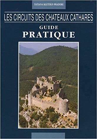 Ebooks gratuits à télécharger en pdf Les circuits des châteaux cathares : Guide pratique by Tatiana Kletzky-Pradere iBook 2904556052