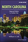 North Carolina: Change and Tradition in a Southern State