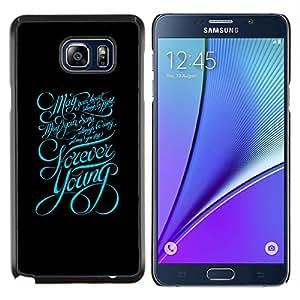 LECELL--Funda protectora / Cubierta / Piel For Samsung Galaxy Note 5 5th N9200 -- Tipografía Forever Young Mensaje --