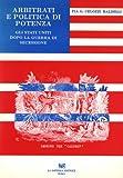 img - for Arbitrati E Politica Di Potenza Gli Stati Uniti Dopo La Guerra Di Secessione 1869-1873 book / textbook / text book