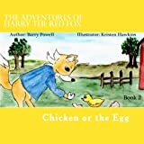 img - for The Adventures of Harry the Red Fox Chicken or the Egg (Volume 2) book / textbook / text book
