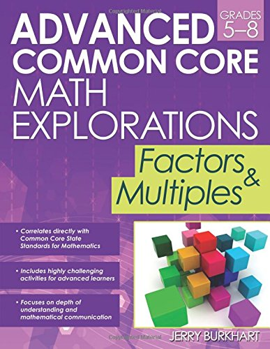 Advanced Common Core Math Explorations: Factors and Multiples