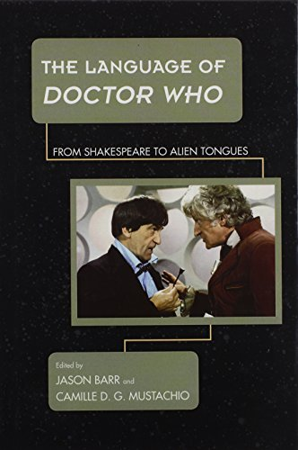 The Language of Doctor Who: From Shakespeare to Alien Tongues (Science Fiction Television) by Rowman & Littlefield Publishers