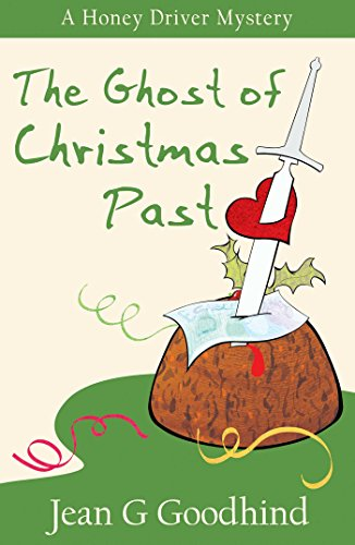 The  Ghost of Christmas Past: A Honey Driver Murder Mystery (Honey Driver Mysteries)