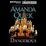 Dangerous: A Novel   Amanda Quick