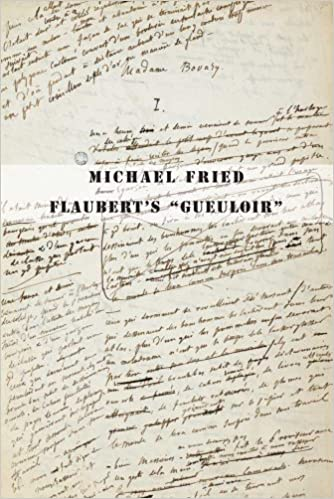 com flaubert s gueuloir on madame bovary and  com flaubert s gueuloir on madame bovary and salammbo 9780300187052 michael fried books