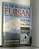 : In the Shadow of Fujisan: Japan and Its Wildlife