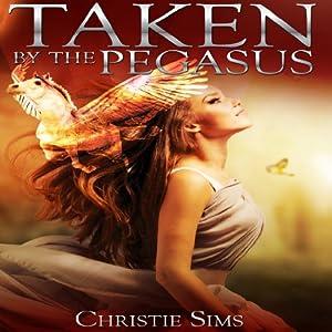 Taken by the Pegasus Audiobook