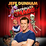 Controlled Chaos | Jeff Dunham