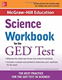 img - for McGraw-Hill Education Science Workbook for the GED Test book / textbook / text book