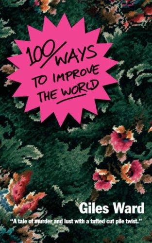 Read Online 100 Ways to Improve the World pdf epub