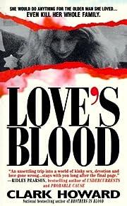 By Clark Howard - Love's Blood (1994-08-30)…