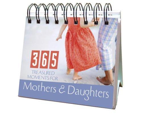 Perpetual Calendar 2009 (365 Treasured Moments for Mothers & Daughters Perpetual Calendar (365 Days Perpetual Calendars) (2009-03-12))