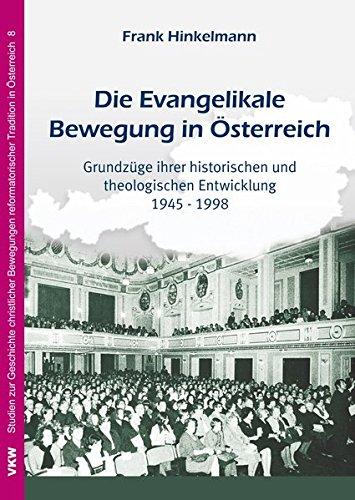 Die Evangelikale Bewegung in Österreich von Dr. Christian Bensel