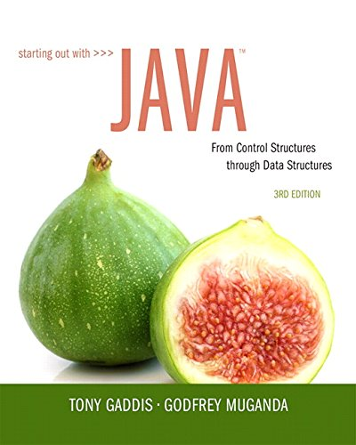 Starting Out with Java: From Control Structures through Data Structures (3rd Edition) by Pearson